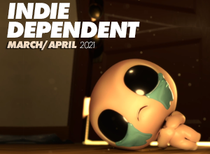 Indie Dependent: March - April 2021