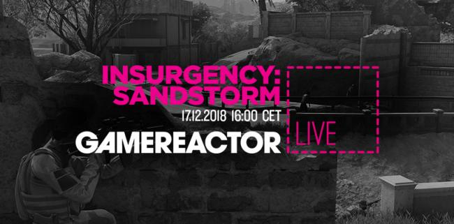 Insurgency: Sandstorm blasting onto today's livestream