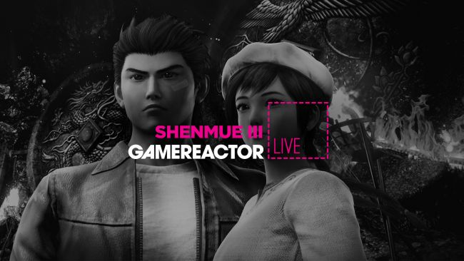 Shenmue III is up on today's GR Live stream