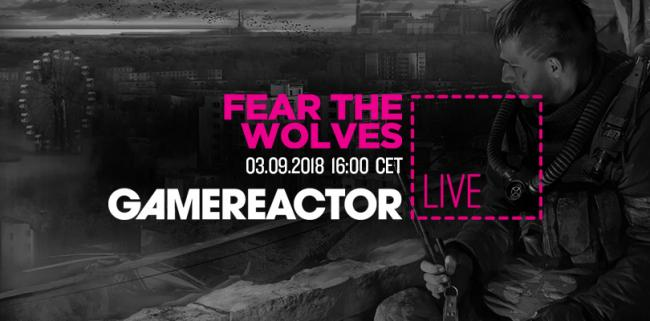 Fear the Wolves dropping onto today's stream