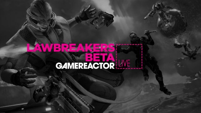 Today on GR Live: Lawbreakers