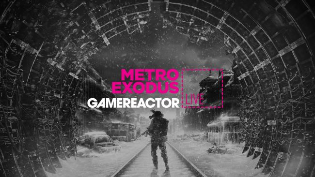 Today on GR Live: Metro Exodus