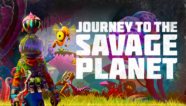 Journey to the Savage Planet is finally coming to Steam this week