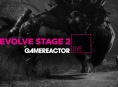 Today on GR Live: Evolve Stage 2