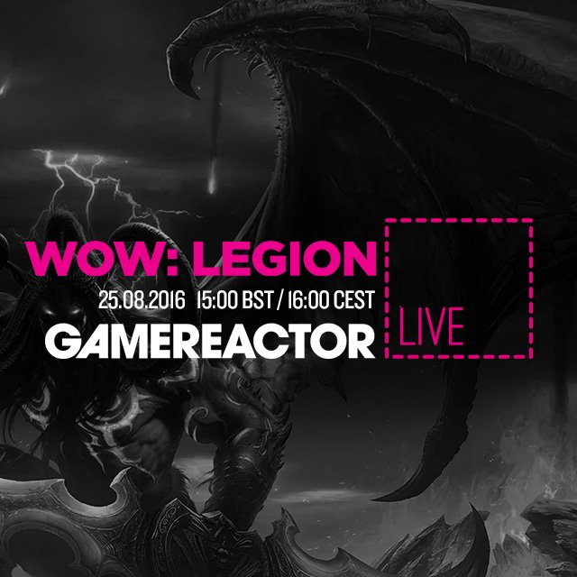 Today on GR Live: World of Warcraft: Legion