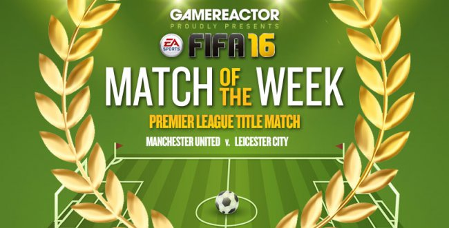 FIFA Match of the Week (Man Utd vs. Leicester)