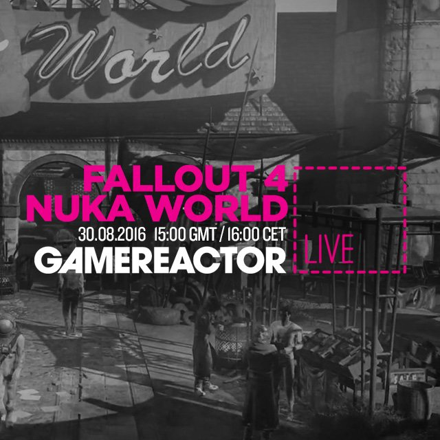 Today on GR Live: Fallout 4: Nuka-World