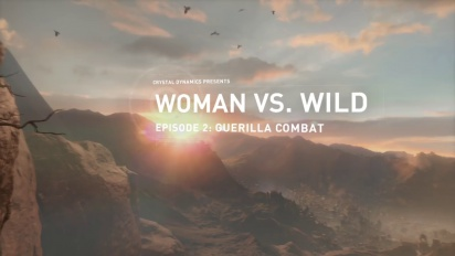 Rise of the Tomb Raider - Woman Vs. Wild Episode 2 Guerilla Combat Trailer