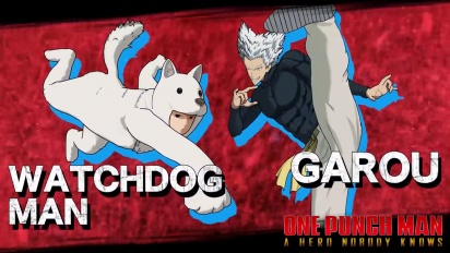 One Punch Man: A Hero Nobody Knows - Garou and Watchdog Man Character Trailer