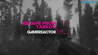 Escape From Tarkov - Livestream Replay