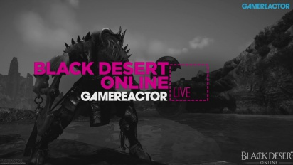 Black Desert Online - Livestream Replay