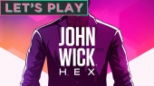 John Wick Hex - Let's Play Episode 1