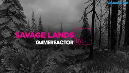 SAVAGE LANDS - LIVESTREAM REPLAY