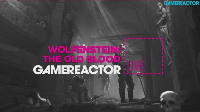 Wolfenstein: The Old Blood - Livestream Replay