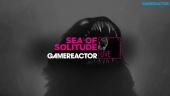 Sea of Solitude - Livestream Replay