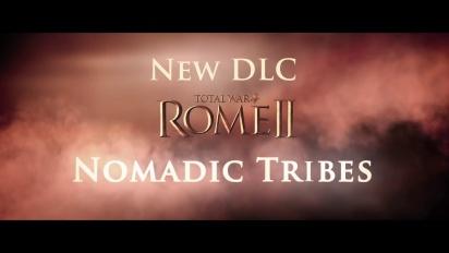Total War: Rome II - Nomadic Tribes DLC Trailer