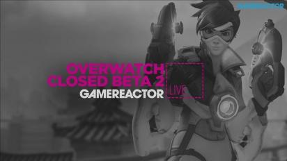 Overwatch - Closed Beta 2 Livestream Replay