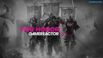 For Honor - Livestream Replay