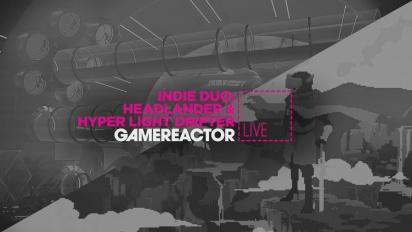 INDIE DUO: HEADLANDER & HYPER LIGHT DRIFTER - LIVESTREAM BACKEND