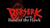 Berserk and the Band of the Hawk - Release Trailer