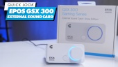 EPOS GSX300 External Sound Card - Quick Look