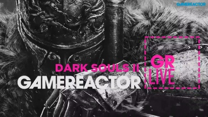Dark Souls II - Livestream Replay