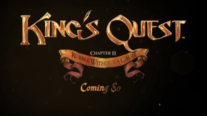 Kings Quest - Chapter_2: Rubble Without a Cause - Teaser Trailer