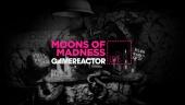 Moon of Madness - Livestream Replay
