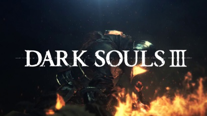 Dark Souls III - PSX's Gameplay trailer