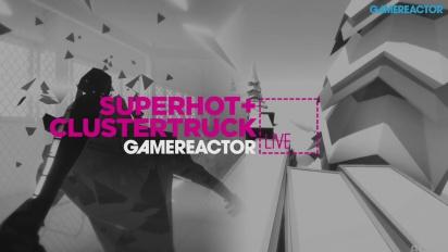 Clustertruck & Superhot - Livestream Replay Part 1
