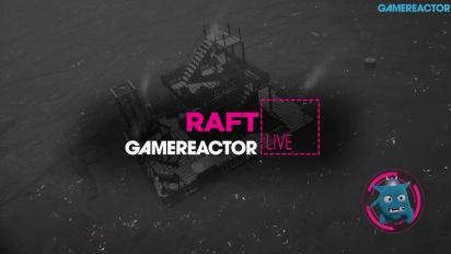 Raft - Livestream Replay