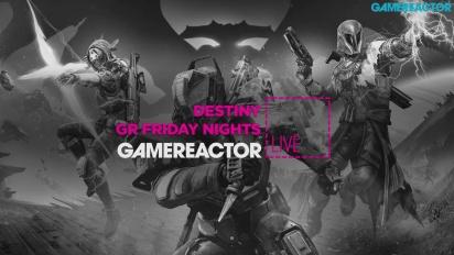 Destiny GR Friday Nights 04.09.2015 - Livestream Replay
