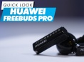 Huawei FreeBuds Pro - Quick Look