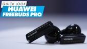 Huawei FreeBuds Pro - Quick Look