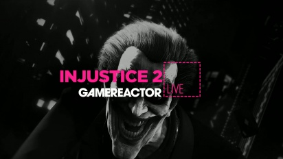 LIVESTREAM REPLAY - INJUSTICE 2