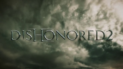 Dishonored 2 - E3 2015 Announcement Trailer