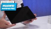 Huawei Matepad Pro - Quick Look
