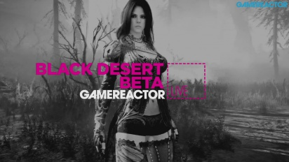 Black Desert Online Beta - Livestream Replay