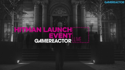 Hitman Launch Event - Livestream Replay
