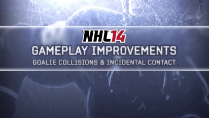 NHL14 - Gameplay Improvements: Goalie & Incidental Contact