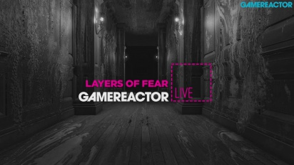 Layers of Fear - Livestream Replay