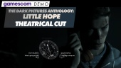 The Dark Pictures Anthology: Little Hope - Gamescom Demo (Theatrical Cut)