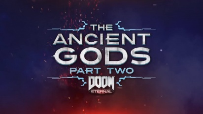 Doom Eternal - The Ancient Gods: Part Two Official Trailer