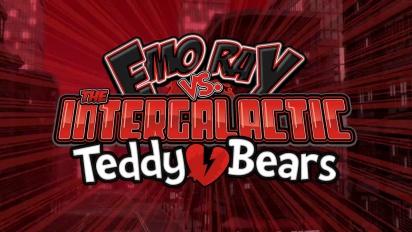 Emo Ray Vs. The Intergalactic Teddy Bears - Trailer