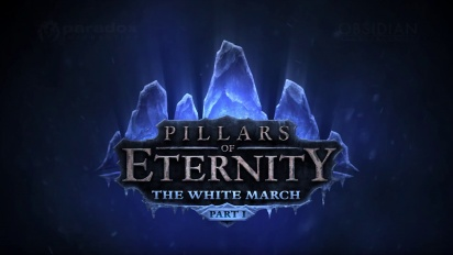 Pillars of Eternity - E3 2015 The White March Announcement Trailer