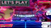Let's Play Pokémon Sword/Shield - Episode 1