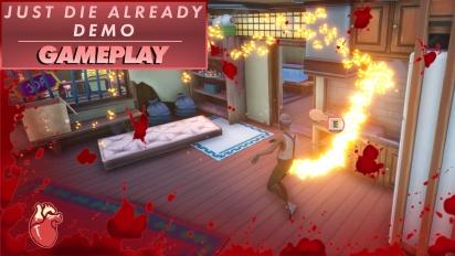 Just Die Already - Demo Gameplay