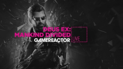 Deus Ex: Mankind Divided - Livestream Replay