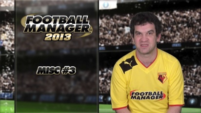Football Manager 2013 - Misc #3 Video Blog