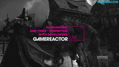 Warhammer: The End Times - Vermintide - Closed Beta Livestream Replay
